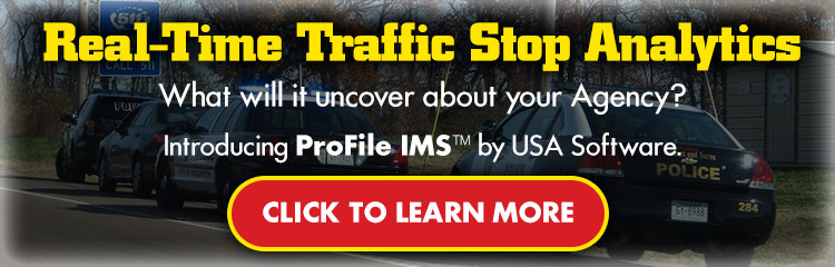 Real-time Traffic Stop Analytics - ProFile IMS by USA Software. Click to learn more.